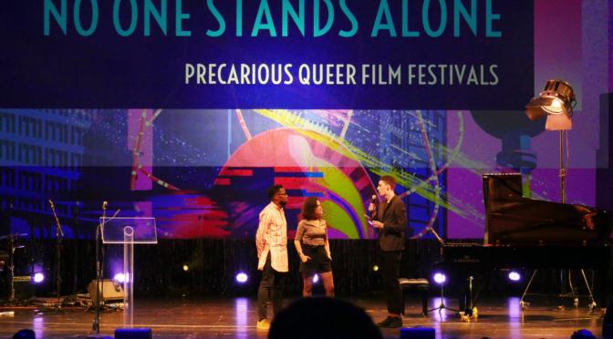 No One Stands Alone – Precarious Queer Film Festivals