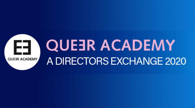 Queer Academy – A Directors Exchange 2020